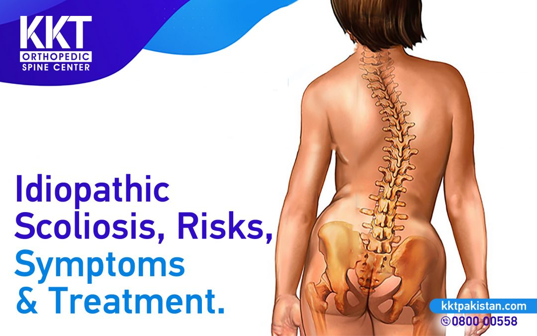 Idiopathic Scoliosis Risks, Symptoms & Treatment.